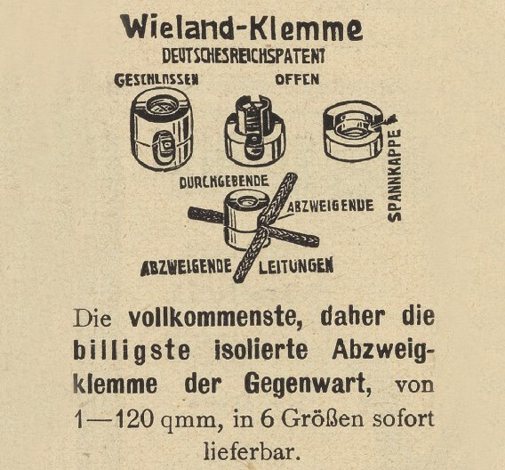 Mit der Wieland-Klemme gelang der Durchbruch. Das Prinzip der lösbaren elektrischen Verbindungstechnik ist bis heute ein Markenzeichen von Wieland. Auf dem Bild zu sehen: eine frühe Werbekampagne.
