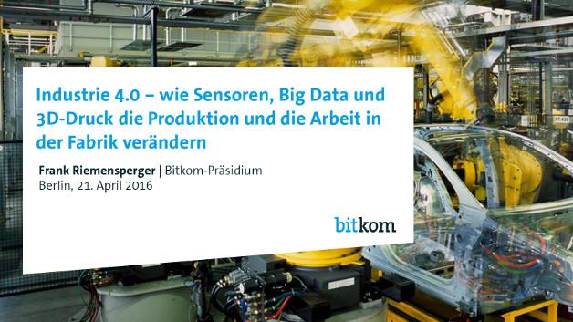Industrie 4.0 – wie Sensoren, Big Data und 3D-Druck die Produktion und die Arbeit in der Fabrik verändern