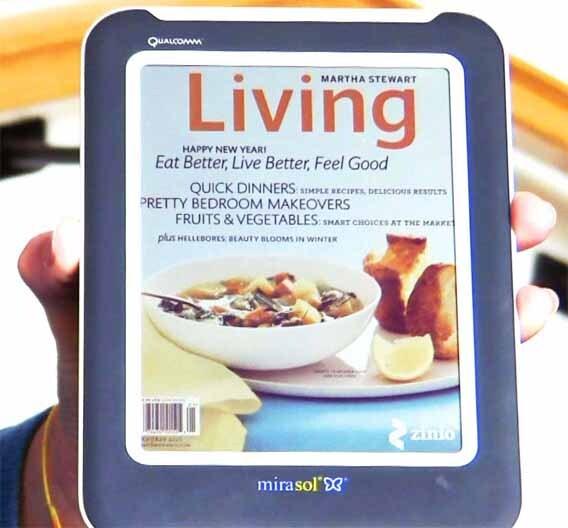 E-Books sind auf dem Vormarsch. Moderne Display-Technologien, wie hier das Mirasol von Qualcomm, erleichtern das Vordringen der elektronischen Bücher.