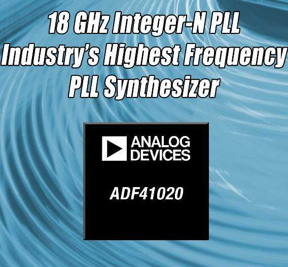 PLL-Frequenzsynthesizer bis 18 GHz: ADF41020 von Analog Devices