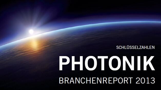 Photonik Branchenreport 2013