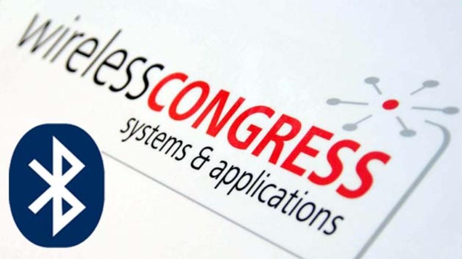 Ein bedeutender Schwerpunkt auf dem diesjährigen Wireless Congress wird sich mit aktuellen Bluetooth-Trends befassen.