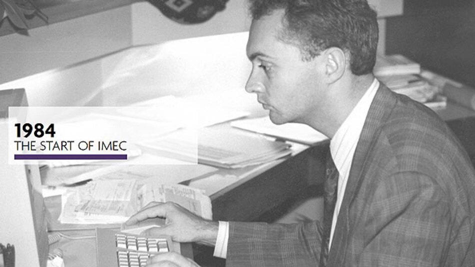 Luc van den Hove, dritter Präsident und CEO des IMEC, war 1984 ein Mitarbeiter der ersten Stunde