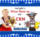 Auf geht´s zum Wiesn Warm up mit CRN und funkschau
