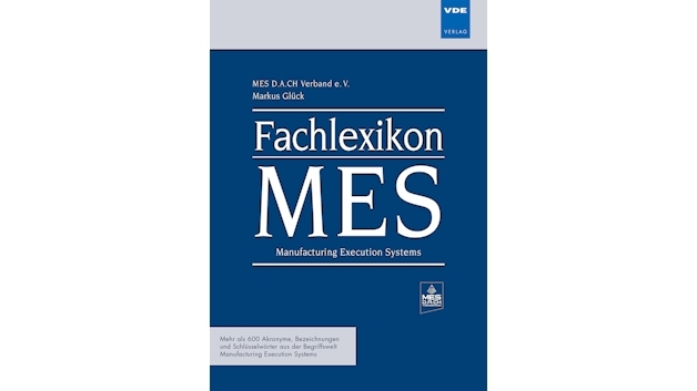 Fachlexikon MES Manufacturing Execution Systems