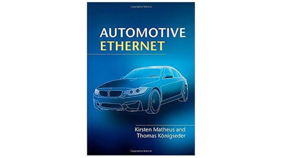 """""""Automotive Ethernet"""" von Kirsten Matheus und Thomas Königseder, Cambridge University Press."""
