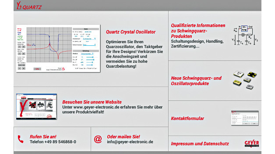 Die App Y-QUARTZ bietet dem Entwickler einen mobilen Zugang zu Geyers Homepage, wo er Kontaktdaten erhält, um sich bei Fragen oder Problemen direkt an das Design– und Testcenter wenden zu können.