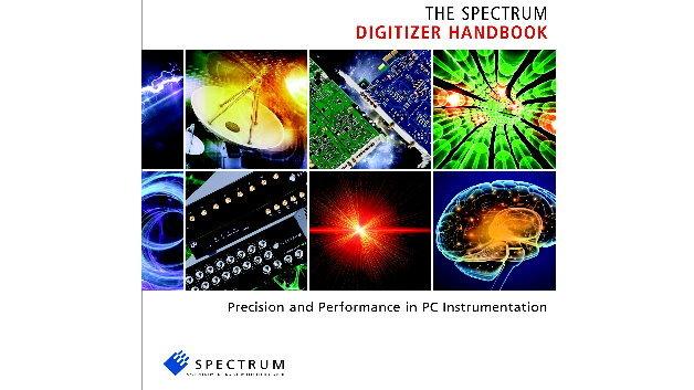 Auf 120 farbigen Seiten erklärt Spectrum Systementwicklung alles, was zum Thema Digitizer wichtig ist
