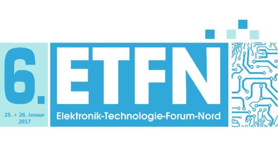 Das Elektronik Technologie-Forum-Nord findet am 25. und 26. Januar 2017 statt.
