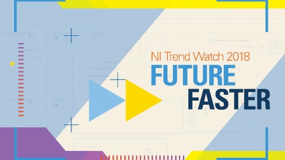 Fünf maßgebliche Trends für die Zukunft - ausführlich beschrieben im »NI Trend Watch 2018«