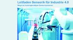 """VDMA-Leitfaden """"Sensorik für Industrie 4.0"""" erschienen"""