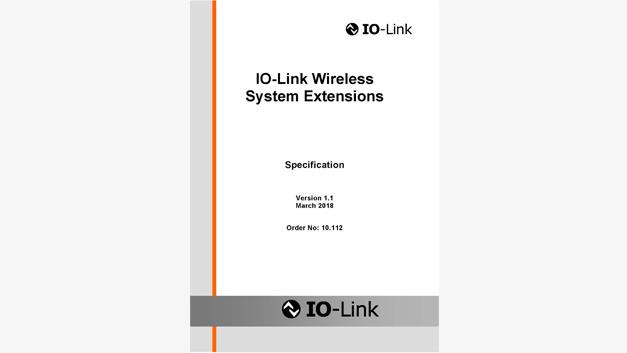 Wird auf der Hanover Messe 2018 veröffentlicht: »IO-Link Wireless System Extensions«