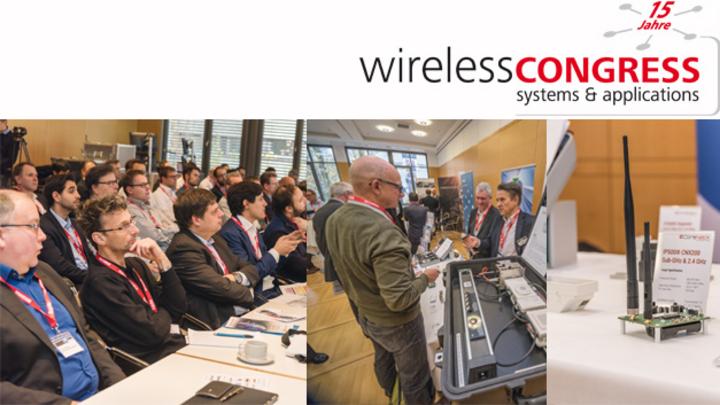 Fotos vom Wireless Congress 2017: Blick in den Vortragsraum, Blick in die Ausstellung und Exponat (Funkmodul)