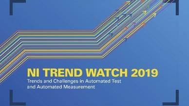 Megatrends und ihre Auswirkungen auf die Messtechnik - zu lesen im »NI Trend Watch 2019«