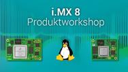 Bereits am 12. Februar findet der nächste gemeinsame i.MX 8 Produktworkshop statt.