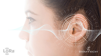 Semtech und Sonova entwickeln neue Hörgeräte für eine bessere IoT-Anbindung.