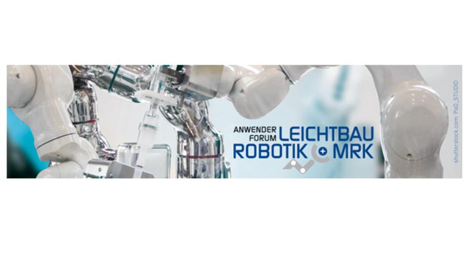 Anwenderforum Leichtbaurobotik & MRK am 10. Juli 2019 in Sindelfingen