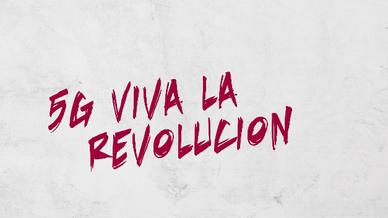5G Viva la revolucion