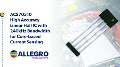 Linearer Stromsensor-IC ACS70310 – robuste Lösung mit integrierten Diagnosefunktionen