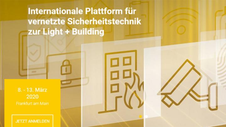 Das »Intersec Forum« auf der »Light + Building 2020«, blickt auf die nächste Etappe der sicherheitstechnischen Ausstattung von Gebäuden.