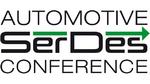 Automotive SerDes Conference