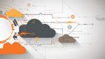 Cloud-Konnektivität als Basis für das digitale Geschäft