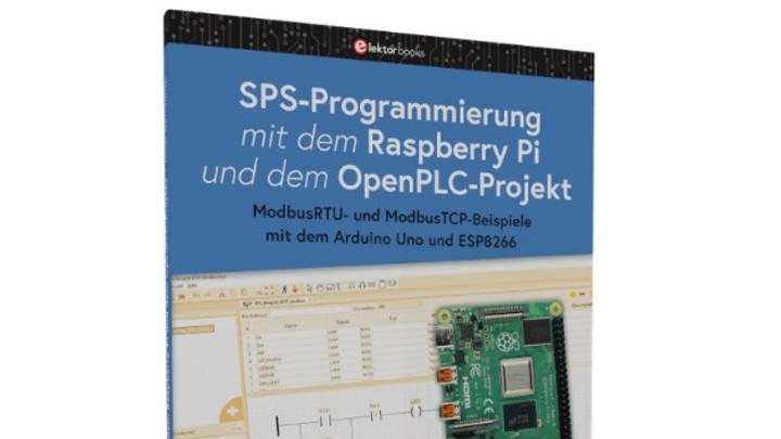 Josef Bernhardt: SPS-Programmierung mit dem Raspberry Pi und dem OpenPLC-Projekt, erschienen bei Elektor